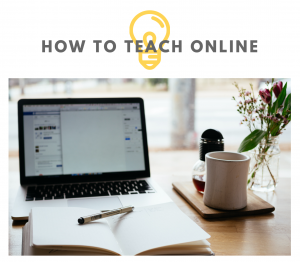 How to teach online courses